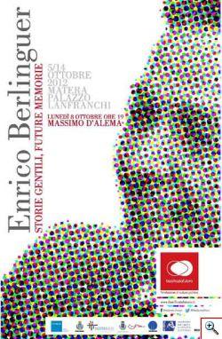 Enrico Berlinguer - Storie gentili, future memorie