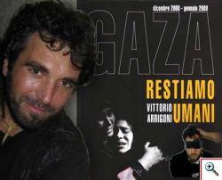 Gaza, ucciso l'attivista italiano Vittorio Arrigoni